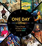 ONE DAY AT DISNEY MAKING MAGIC EVERY DAY HC (Disney Editions Deluxe)