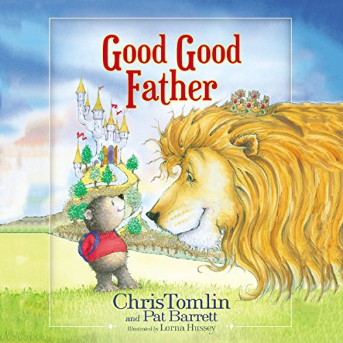 Good Good Father audiobook cover art