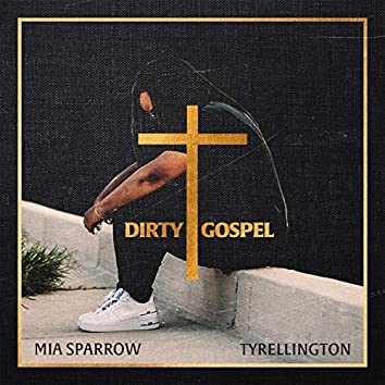 Dirty Gospel
