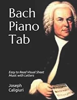 Bach Piano Tab: Easy to Read Visual Sheet Music with Letters