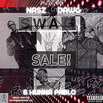 SWAG FOR SALE (feat. 6 Hunna Pablo)