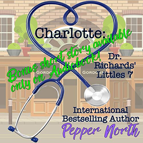 Charlotte: Dr. Richards' Littles 7 audiobook cover art