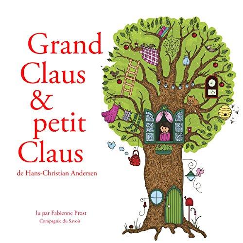 Grand Claus et petit Claus audiobook cover art