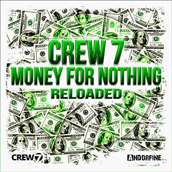 Money for Nothing (Reloaded)