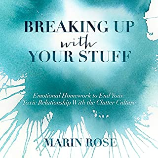 Breaking Up with Your Stuff audiobook cover art