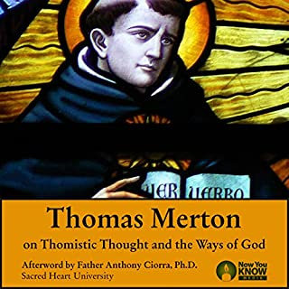 "Thomas Merton on St. Thomas Aquinas and ""The Ways of God"" cover art"
