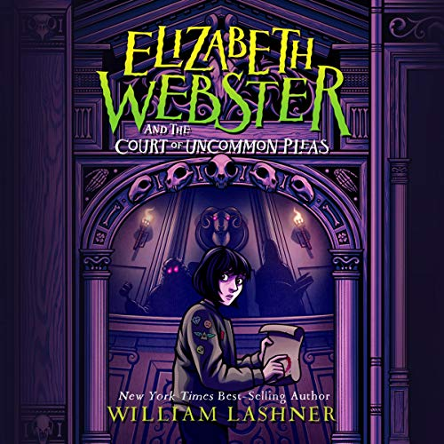 Elizabeth Webster and the Court of Uncommon Pleas cover art