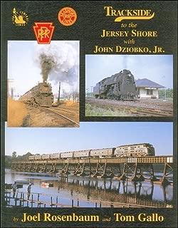 Trackside to the Jersey Shore with John Dziobko Jr.