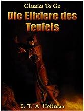 Die Elixiere des Teufels (Kommentiert) (German Edition)