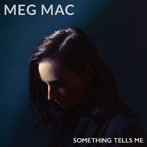 Something Tells Me [Explicit]