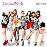 Tomorrow World 歌詞