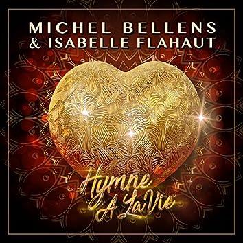 Hymne à la vie (feat. Isabelle Flahaut) [Radio Edit]