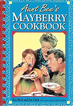 Aunt Bee's Mayberry Cookbook 155853119X Book Cover