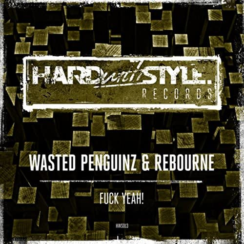 Wasted Penguinz and Rebourne