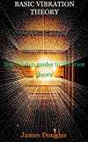 BASIC VIBRATION THEORY: Step by step guides to vibration theory (English Edition)
