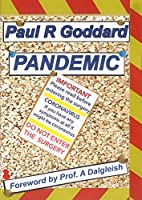 PANDEMIC: Plagues, Pestilence and War: a personalised history