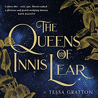 The Queens of Innis Lear                   By:                                                                                                                                 Tessa Gratton                               Narrated by:                                                                                                                                 Cassandra Harwood                      Length: 24 hrs and 23 mins     6 ratings     Overall 3.7
