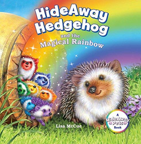 HideAway Hedgehog and the Magical Rainbow (HideAway Pets Books)