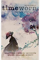 Timeworn Literary Journal: Issue One Kindle Edition