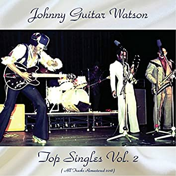 Top Singles Vol. 2 (All Tracks Remastered 2018)