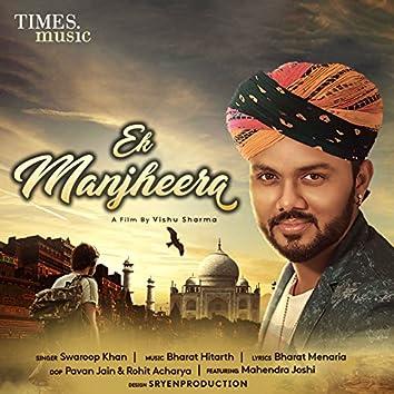 Ek Manjheera - Single