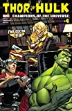 Thor vs. Hulk: Champions of the Universe (2017) #4 (of 6) (English Edition)