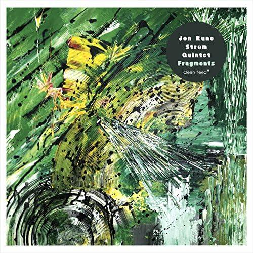 Jon Rune Strøm Quintet  feat. Thomas Johansson, André Roligheten, Christian Meaas Svendsen & Andreas Wildhagen