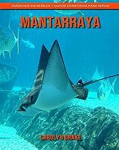 Mantarraya: Imágenes increíbles y datos divertidos para niños (Spanish Edition)