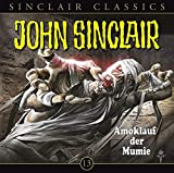 John Sinclair Classics: Folge 13: Amoklauf der Mumie