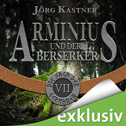 Arminius und der Berserker (Die Saga der Germanen 7) Titelbild