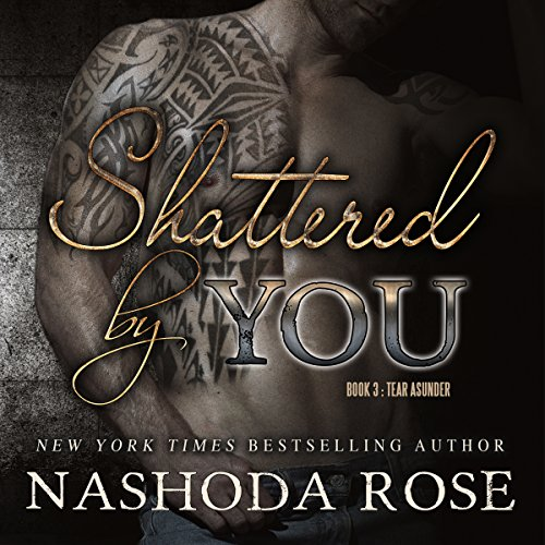 Shattered by You audiobook cover art