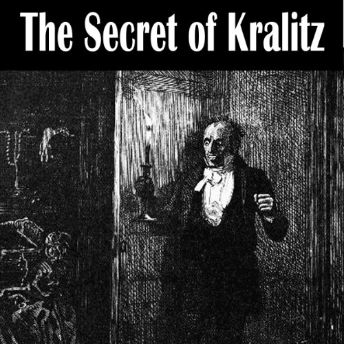The Secret of Kralitz audiobook cover art