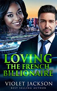 Loving The French Billionaire - BWWM Romance (Touching Weddings Book 11)