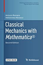 Classical Mechanics with Mathematica® (Modeling and Simulation in Science, Engineering and Technology)