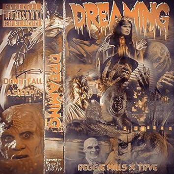Dreaming (feat. Reggie Mills)