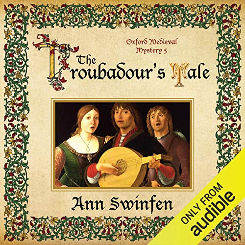 The Troubadour's Tale: Oxford Medieval Mysteries, Book 5