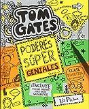 Tom Gates: Poderes súper geniales (casi...) (Castellano - A Partir De 10 Años - Personajes Y Series - Tom Gates)