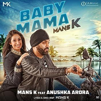 Baby Mama (feat. Anushka Arora)