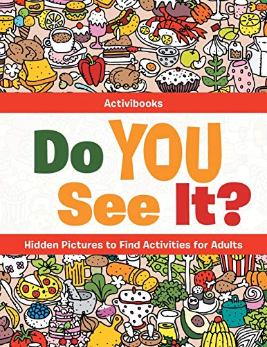 Do You See It? Hidden Pictures to Find Activities for Adults