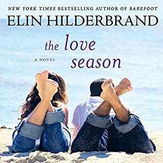 The Love Season                   By:                                                                                                                                 Elin Hilderbrand                               Narrated by:                                                                                                                                 Christina Delaine                      Length: 11 hrs and 54 mins     222 ratings     Overall 4.1