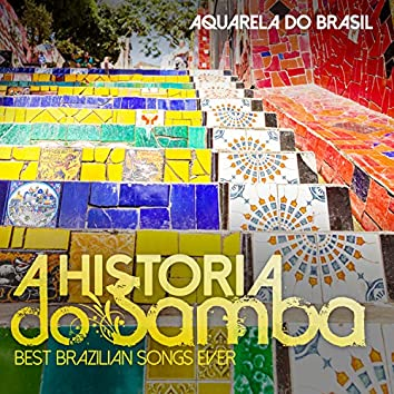 A HISTORIA DO SAMBA Best Brazilian Songs Ever