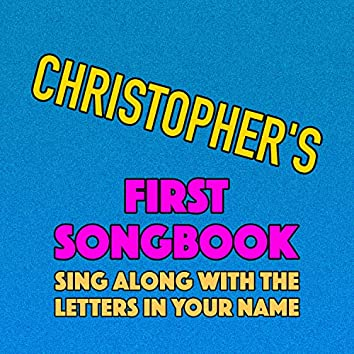 Christopher's First Songbook
