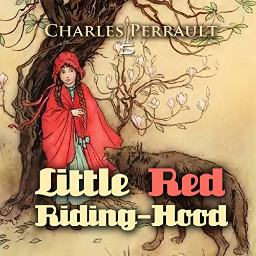 Little Red Riding Hood                   By:                                                                                                                                 Charles Perrault                               Narrated by:                                                                                                                                 Josh Verbae                      Length: 5 mins     Not rated yet     Overall 0.0