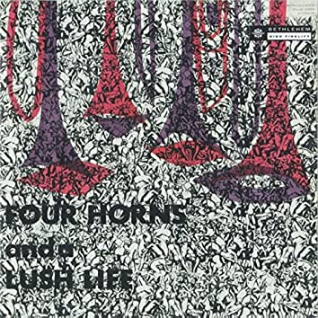 Four Horns and a Lush Life (2014 - Remaster)