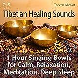 Tibetian Healing Sounds - 1 Hour Singing Bowls for Calm, Relaxation, Meditation, Deep Sleep