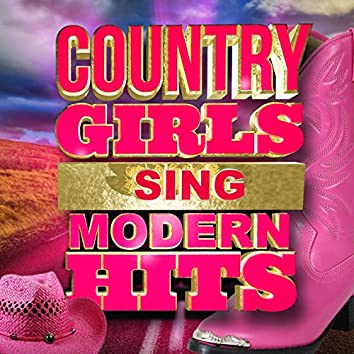 Country Girls Sing Modern Hits