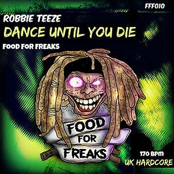 Dance Until You Die