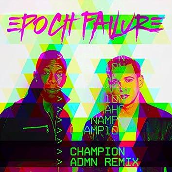 Champion (ADMN Remix) - Single
