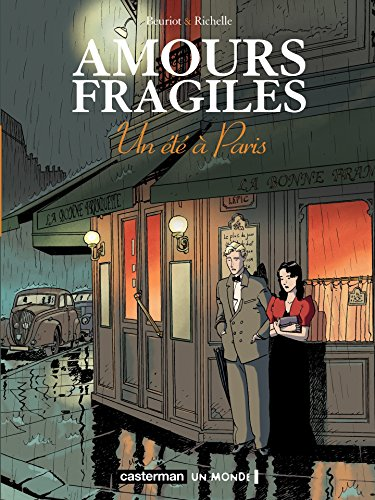 Amours fragiles (Tome 2) - Un été à Paris