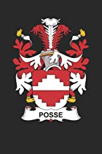 Posse: Posse Coat of Arms and Family Crest Notebook Journal (6 x 9 - 100 pages)